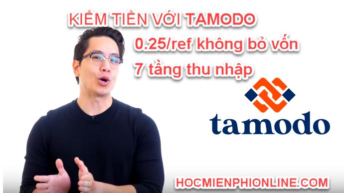 Hướng dẫn kiếm tiền với TAMODO 3