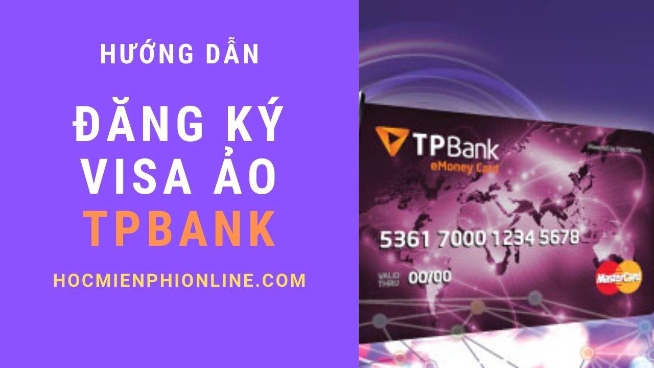 Đăng ký visa ảo TPBank