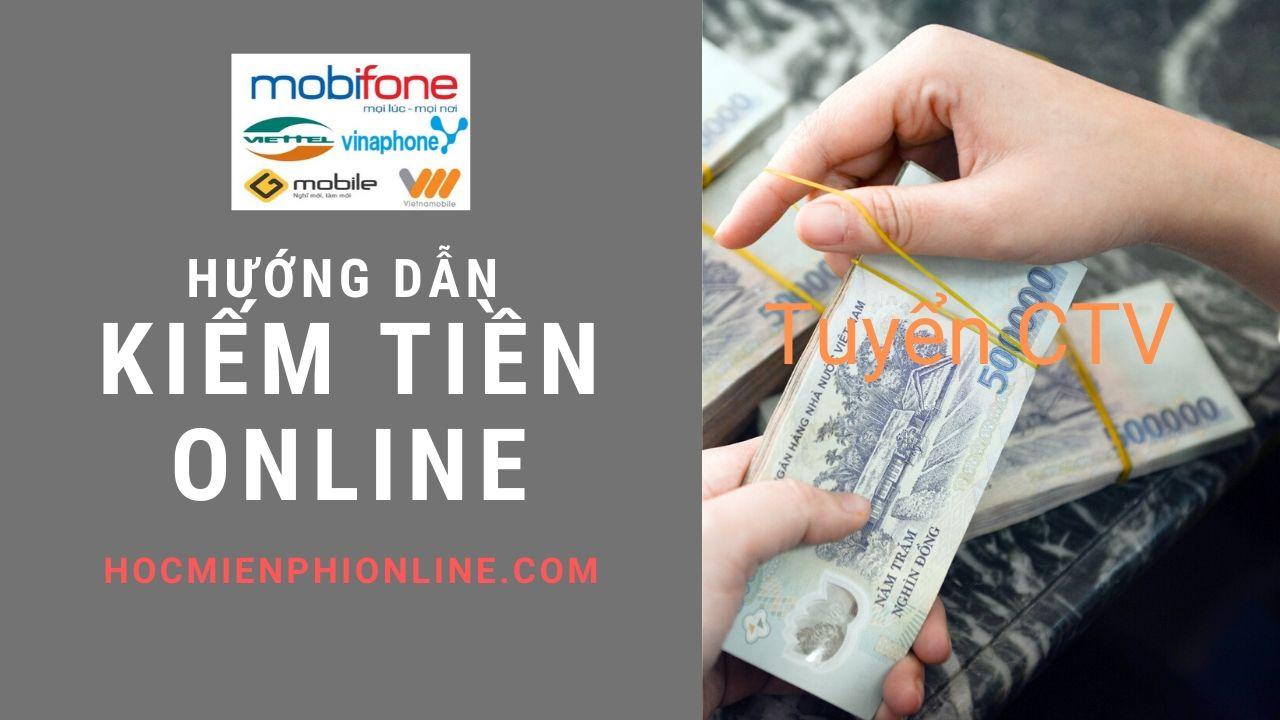 Kiếm tiền online tại nhà thu nhập 5-10tr/tháng 2