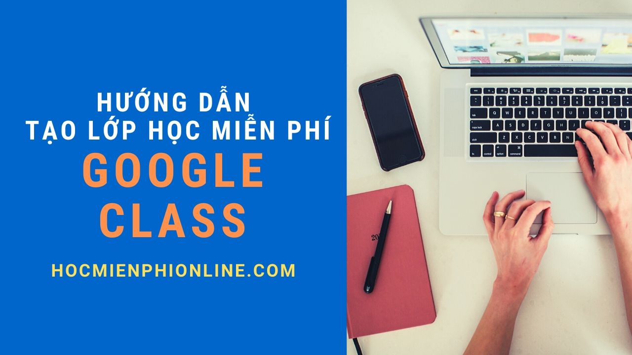 Tạo lớp học trực tuyến