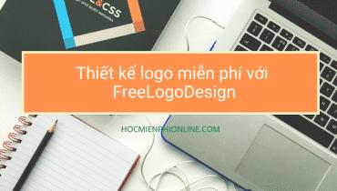 Thiết kế logo miễn phí với FreeLogoDesign